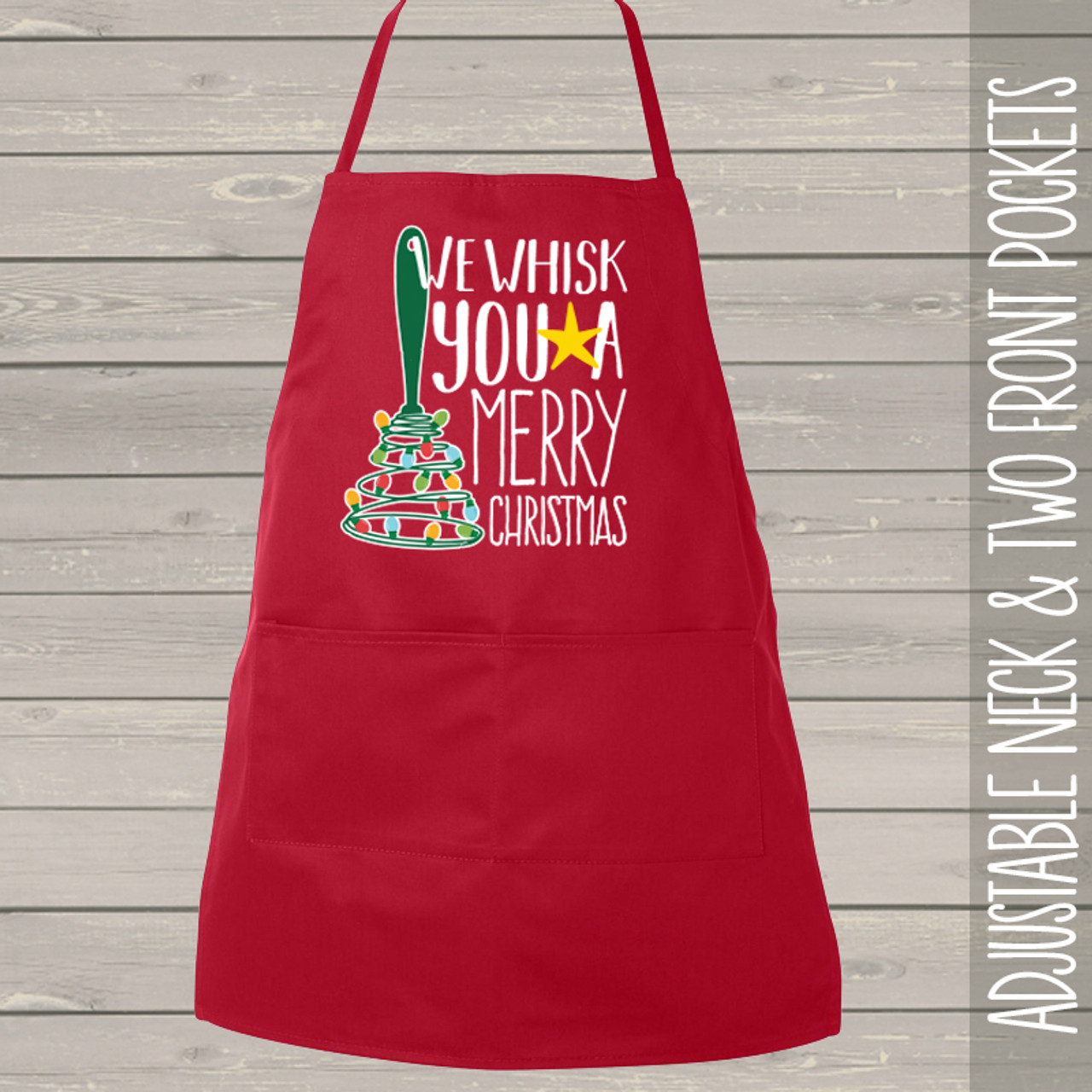 we whisk you a merry christmas apron - Christmas Apron