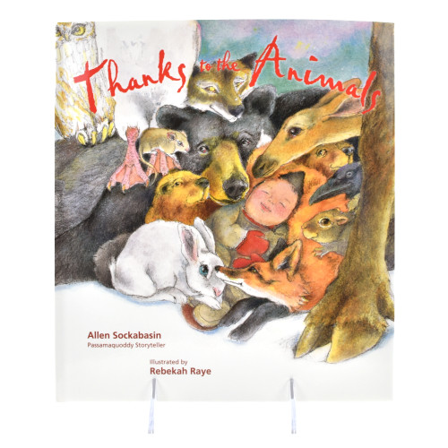 Thanks to the Animals by Allen Sockabasin (Passamaquoddy).
