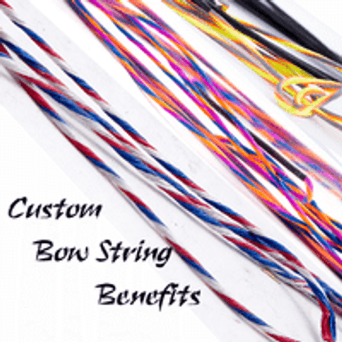 CUSTOM BOW STRING BENEFITS