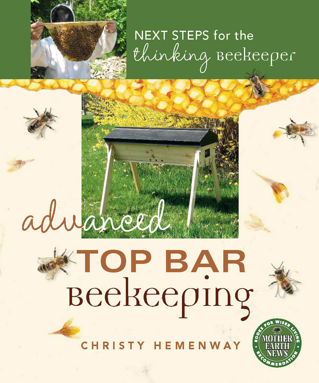 Advanced Top Bar Beekeeping   Next Steps For The Thinking Beekeeper.