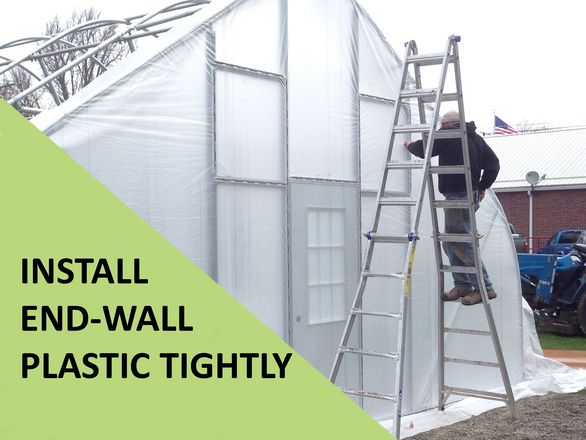How to Install Greenhouse Plastic on Endwalls