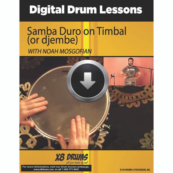 Samba Duro on Timbal (or djembe)