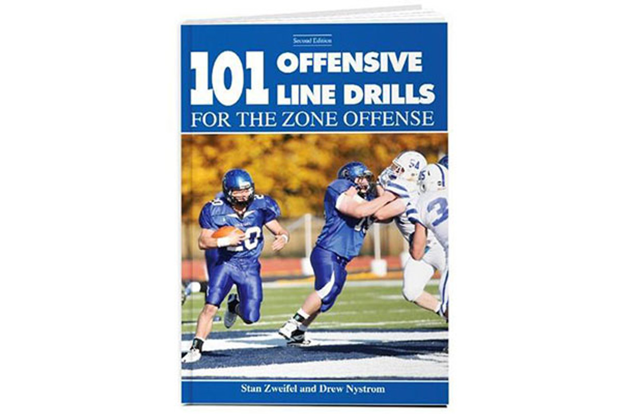 101 Offensive Line Drills for the Zone Offense (Second Edition)
