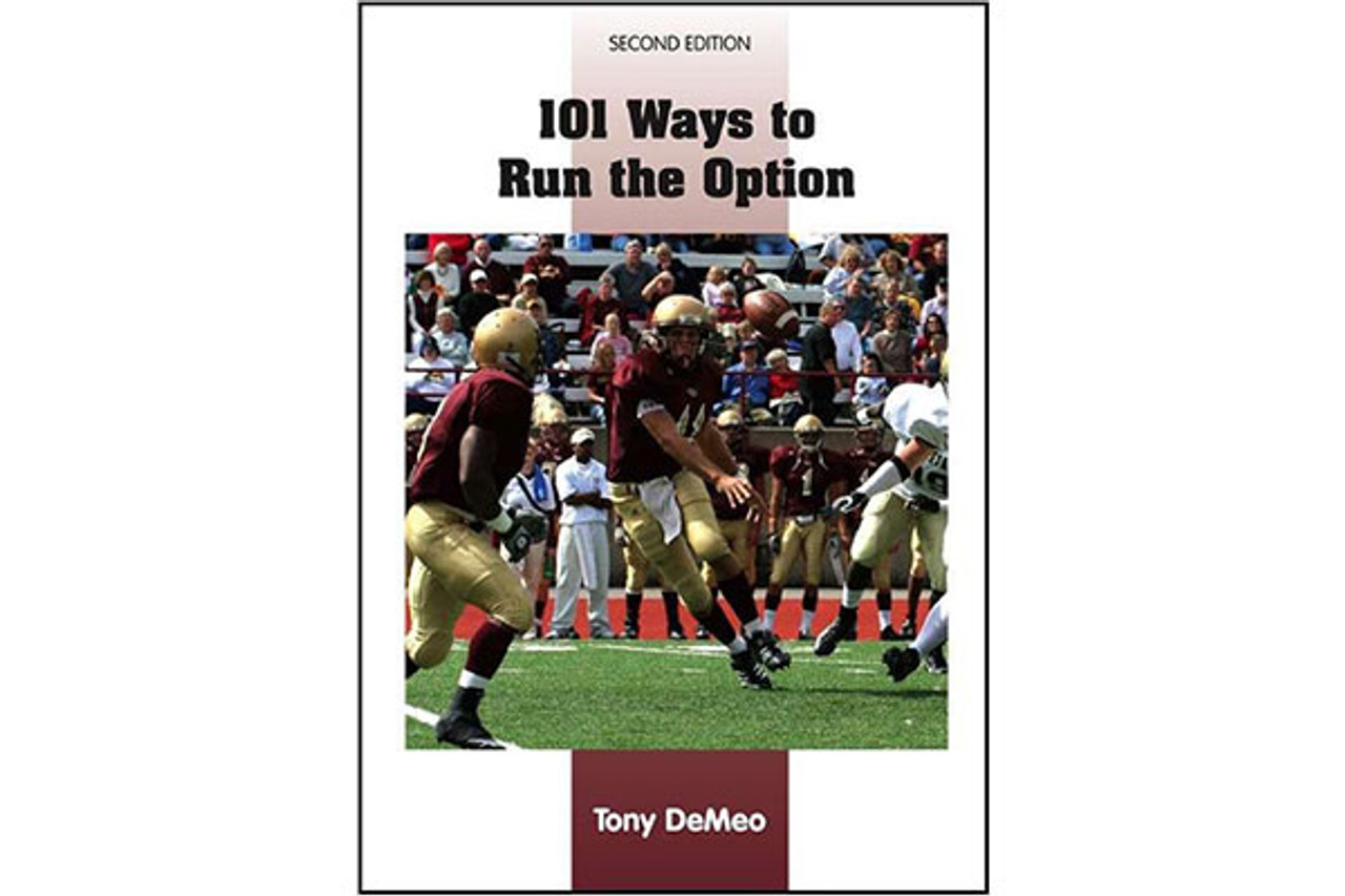 101 Ways to Run the Option (2nd Edition)