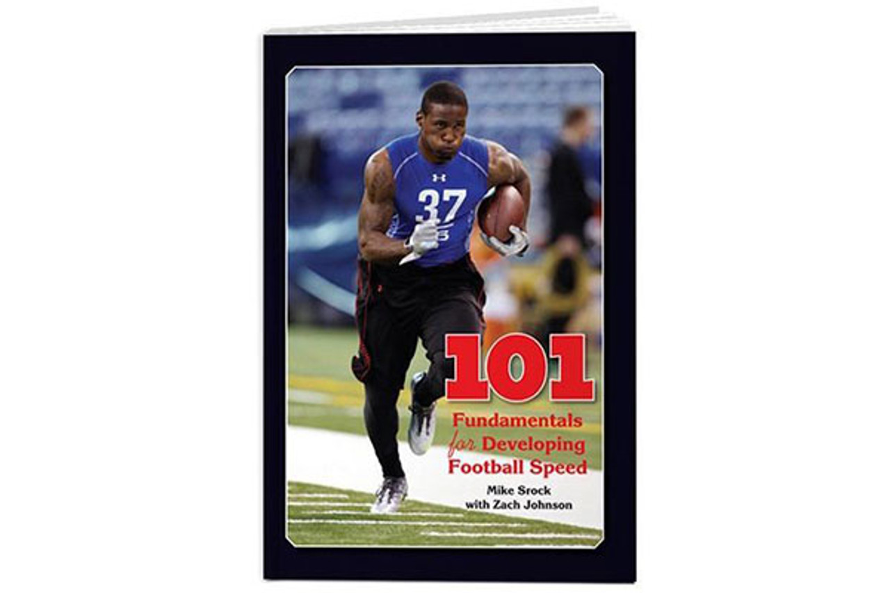 101 Fundamentals for Developing Football Speed