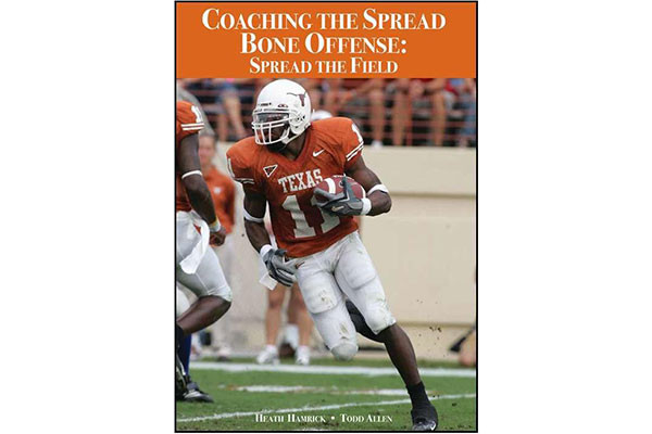 Coaching the Spread Bone Offense: Spread the Field