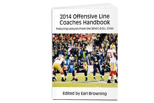 2014 Offensive Line Coaches Handbook: Featuring Lectures From the 2014 C.O.O.L. Clinic