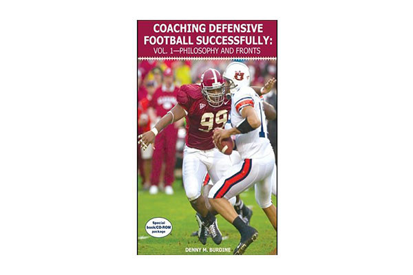 """Coaching Defensive Football Successfully: Vol. 1€""""Philosophy and Fronts"""