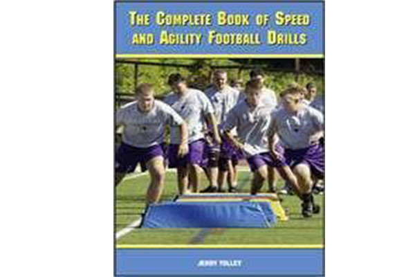 The Complete Book of Speed & Agility Football Drills by Jerry Tolley