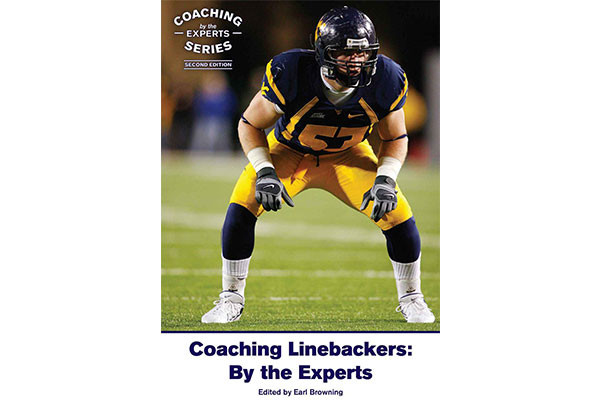 Coaching Linebackers: By the Experts (Second Edition)