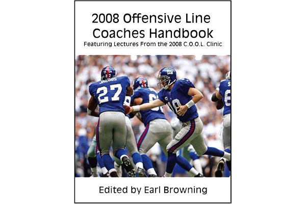 2008 Offensive Line Coaches Handbook: Featuring Lectures From the 2008 C.O.O.L. Clinic