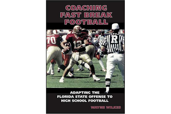 Coaching Fast Break Football: Adapting the Florida State Offense to High School Football