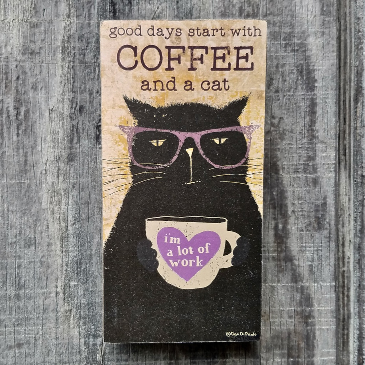 Good Days Start with Coffee and a Cat Wooden Block Sign
