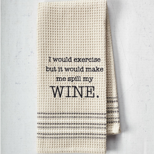 Exercise Would Make Me Spill My Wine - Bar Towel by Mona B