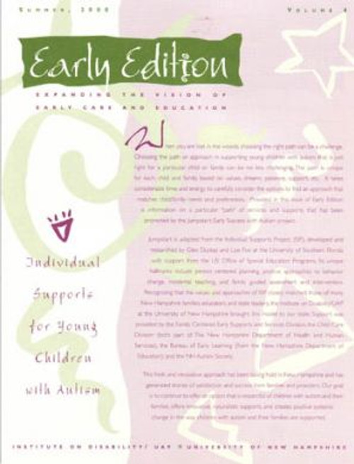 Early Edition: Expanding the Vision of Early Care and Education volume FOUR: Individual Supports for Young Children with Autism