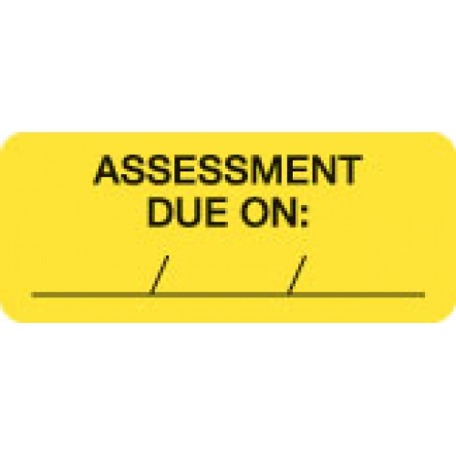 """ASSESSMENT DUE ON __/__/__"" Yellow Fluor. Label 2 1/4"" x 15/16"""
