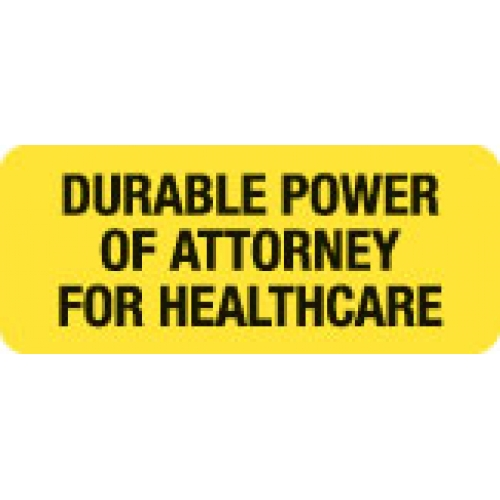 """DURABLE PWR OF ATTY FOR HLTHC"" Yellow Fluor. Label 2 1/4"" x 15/16"""
