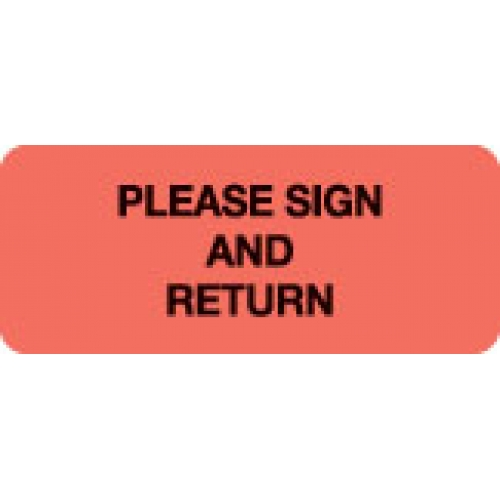 """PLEASE SIGN AND RETURN"" Red Fluor. Label 2 1/4"" x 15/16"""