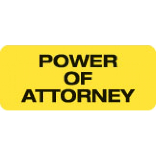 """POWER OF ATTORNEY"" Yellow Fluor. Label 2 1/4"" x 15/16"""