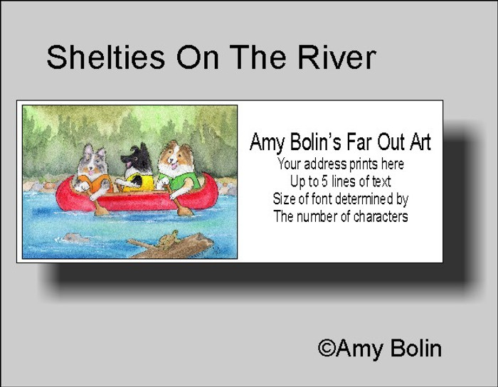 ADDRESS LABELS · SHELTIES ON THE RIVER · BI BLACK, BLUE MERLE, SABLE SHELTIES · AMY BOLIN