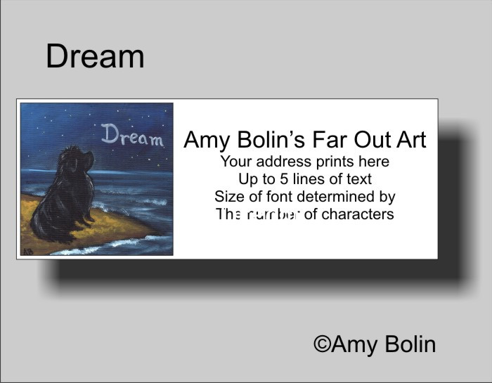 ADDRESS LABELS · DREAM · BLACK NEWFOUNDLAND · AMY BOLIN