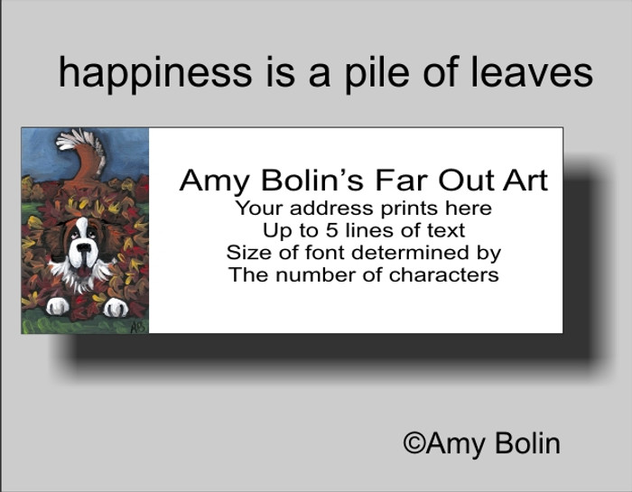 ADDRESS LABELS · HAPPINESS IS A PILE OF LEAVES · SAINT BERNARD · AMY BOLIN