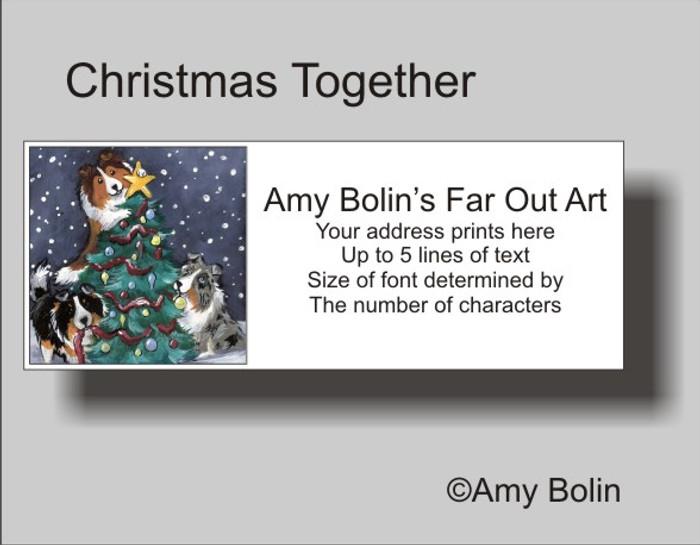 ADDRESS LABELS · CHRISTMAS TOGETHER · BLUE MERLE, TRI COLOR, SABLE SHELTIE · AMY BOLIN