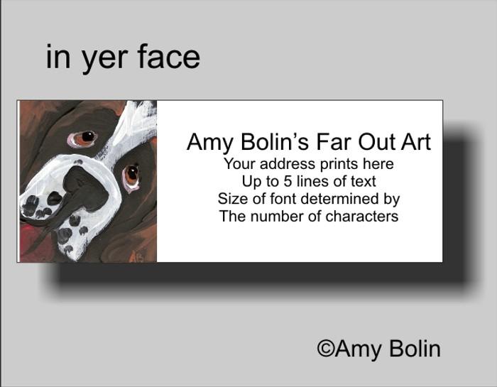 ADDRESS LABELS · IN YER FACE · SAINT BERNARD · AMY BOLIN
