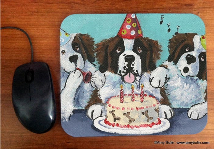 MOUSE PAD · HAPPY BIRTHDAY TO YOU · SAINT BERNARD · AMY BOLIN