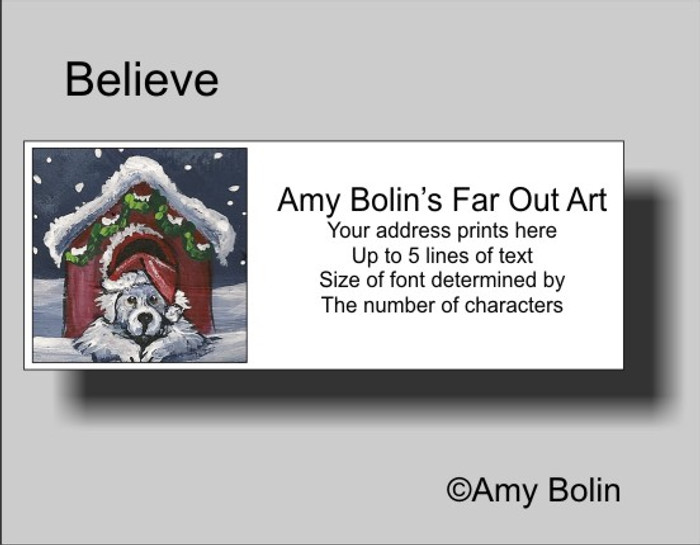 ADDRESS LABELS · BELIEVE · GREAT PYRENEES · AMY BOLIN