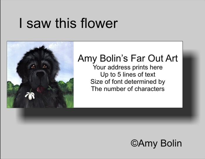 ADDRESS LABELS · I SAW THIS FLOWER & THOUGHT OF YOU · BLACK NEWFOUNDLAND · AMY BOLIN