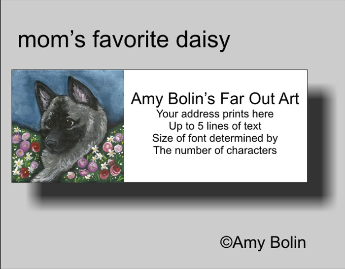 ADDRESS LABELS · MOM'S FAVORITE DAISY · NORWEGIAN ELKHOUND · AMY BOLIN