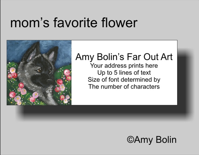 ADDRESS LABELS · MOM'S FAVORITE FLOWER · NORWEGIAN ELKHOUND · AMY BOLIN