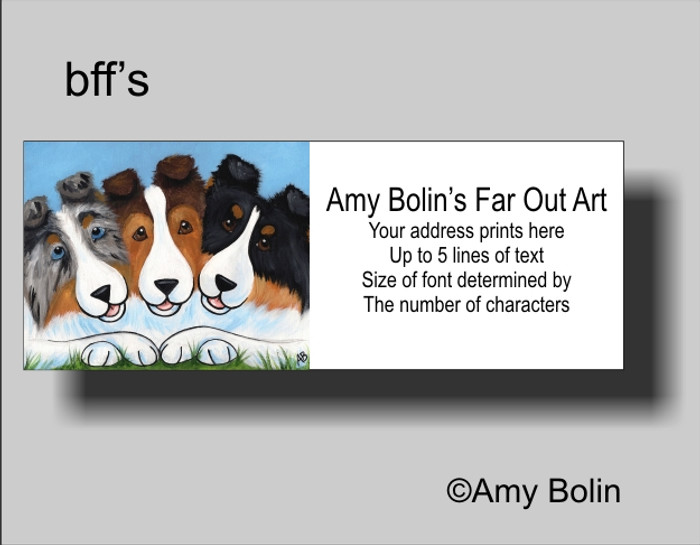 ADDRESS LABELS · BFF'S · BLUE MERLE, SABLE, TRI COLOR SHELTIE · AMY BOLIN