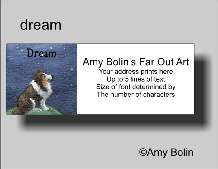 ADDRESS LABELS · DREAM · SABLE SHELTIE · AMY BOLIN