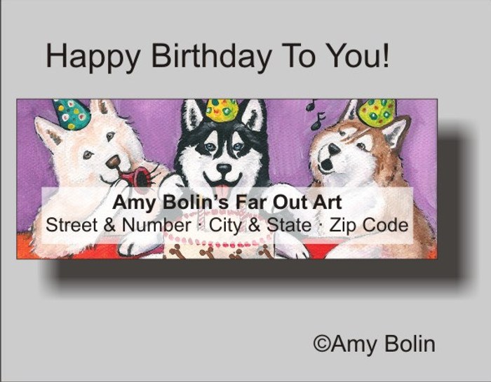 """Birthday: Happy Birthday To You (Blue Eyes)"" Siberian Husky Address Labels"