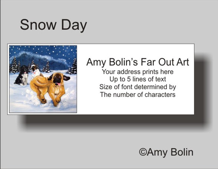 ADDRESS LABELS · SNOW DAY · MASTIFF, NEWFOUNDLAND, SAINT BERNARD · AMY BOLIN