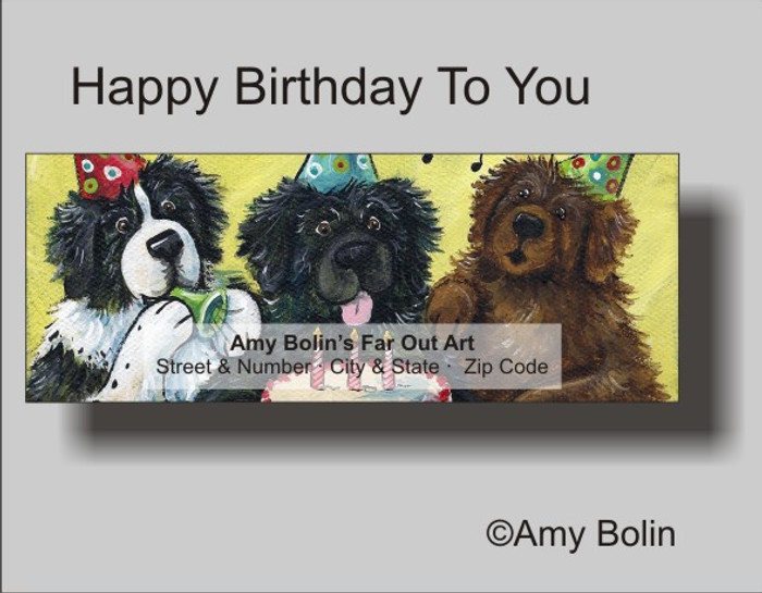 ADDRESS LABELS · HAPPY BIRTHDAY TO YOU · BLACK, BROWN, LANDSEER NEWFOUNDLAND · AMY BOLIN