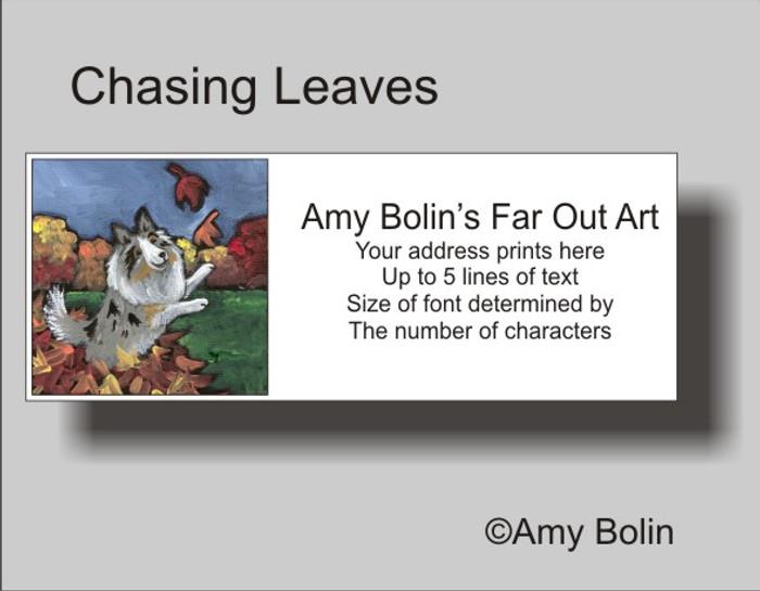 ADDRESS LABELS · CHASING LEAVES · BLUE MERLE SHELTIE · AMY BOLIN