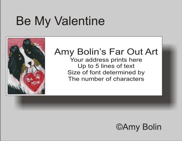 ADDRESS LABELS · BE MY VALENTINE · TRI COLOR SHELTIE · AMY BOLIN