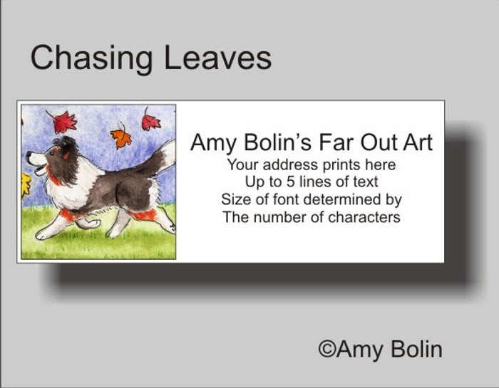 ADDRESS LABELS · CHASING LEAVES · TRI COLOR SHELTIE · AMY BOLIN