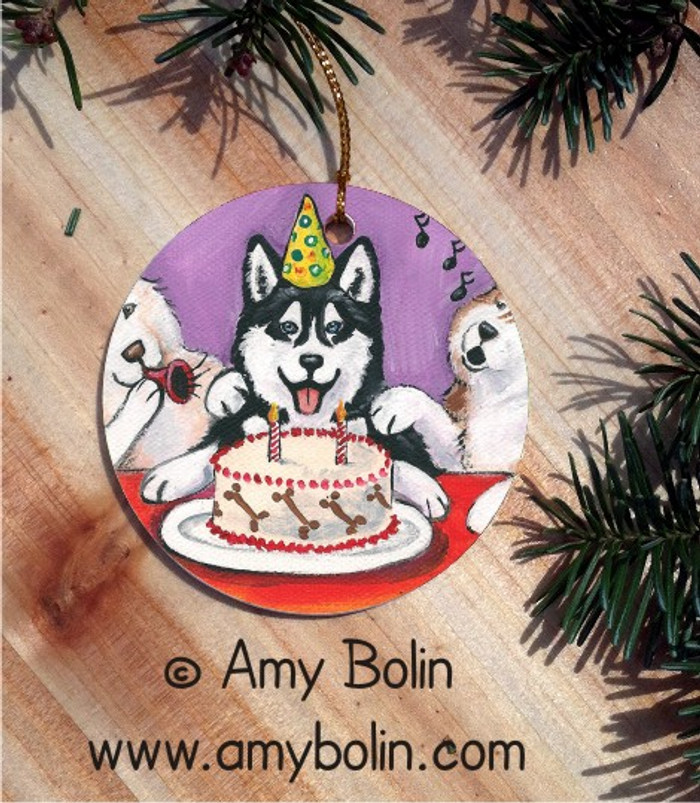 CERAMIC ORNAMENT · HAPPY BIRTHDAY TO YOU BLUE EYES  · SIBERIAN HUSKY · AMY BOLIN