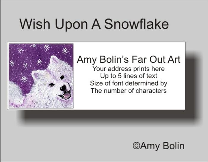 ADDRESS LABELS · WISH UPON A SNOWFLAKE · SAMOYED · AMY BOLIN