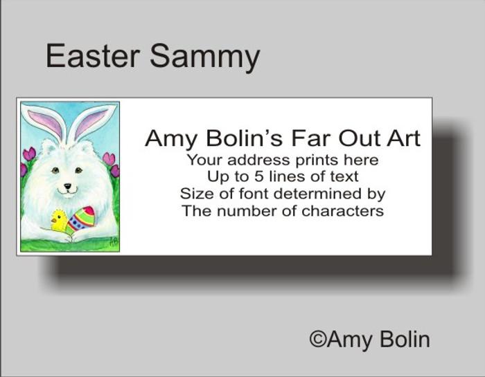 ADDRESS LABELS · EASTER SAMMY · SAMOYED · AMY BOLIN