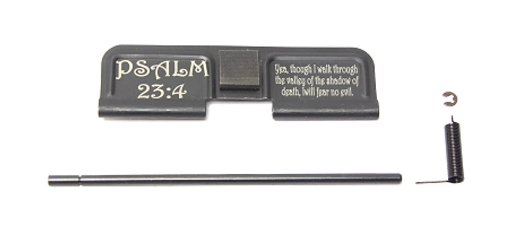 "Ejection Port Door - Laser Engraved ""Psalm 23:4"""