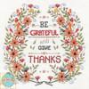 Design Works - Be Grateful