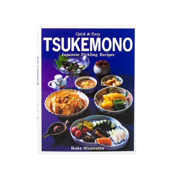Quick & Easy Tsukemono Cookbook