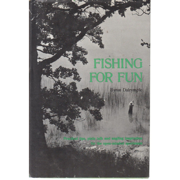 Fishing For Fun - Hardcover Book by Byron Dalrymple
