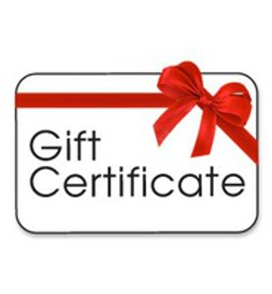 We Now Offer Gift Certificates