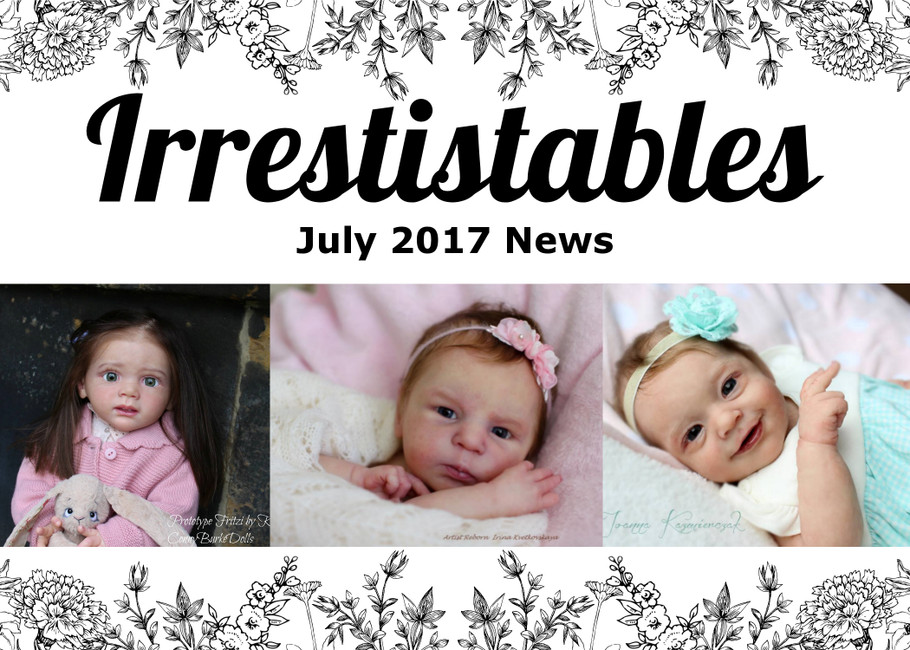 July 2017: Rose Doll Expo, Tigerlily & Sunny, Cammi & Julieta, Fritzi Update